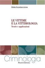 Copertina dell'audiolibro Le vittime e la vittimologia di SCARDACCIONE, Gilda