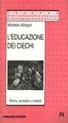 Copertina dell'audiolibro L'educazione dei ciechi di ALLIEGRO, Michele