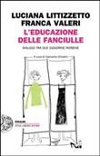 Copertina dell'audiolibro L'educazione delle fanciulle di LITTIZZETTO, Luciana - VALERI, Franca