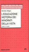 Copertina dell'audiolibro L'educazione motoria dei minorati della vista