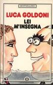 Copertina dell'audiolibro Lei mi insegna di GOLDONI, Luca