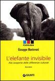 Copertina dell'audiolibro L'elefante invisibile: alla scoperta delle differenze culturali di MANTOVANI, Giuseppe