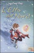 Copertina dell'audiolibro L'elfo del nord di RABY, Lucy Daniel