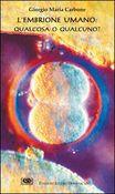 Copertina dell'audiolibro L'embrione umano: qualcosa o qualcuno?