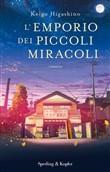 Copertina dell'audiolibro L'emporio dei piccoli miracoli di HIGASHINO, Keigo (Trad. Stefano Romagnoli)