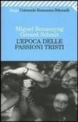 Copertina dell'audiolibro L'epoca delle passioni tristi di BENASAYAG, Miguel