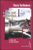 Copertina dell'audiolibro L'era dei disordini vol.2 – Le mille città – la Città assediata di TURTLEDOVE, Harry
