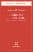Copertina dell'audiolibro L'errore di Cartesio di DAMASIO, Antonio R.