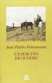 Copertina dell'audiolibro L'esercito di cenere di FEINMANN, Josè Pablo (Trad. Giovanni Lorenzi)