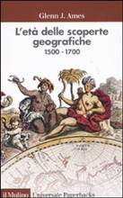 Copertina dell'audiolibro L'età delle scoperte geografiche 1500-1700 di AMES, Glenn J.
