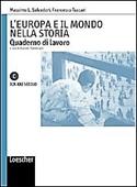Copertina dell'audiolibro L'Europa e il mondo nella storia. Quaderno di lavoro di SALVADORI, Massimo - TUCCARI, Francesco