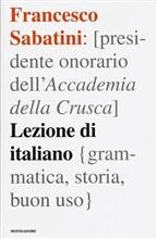 Copertina dell'audiolibro Lezione di italiano : grammatica, storia, buon uso di SABATINI, Francesco