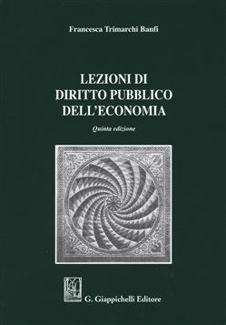 Copertina dell'audiolibro Lezioni di diritto pubblico dell'economia di TRIMARCHI BANFI, Francesca