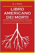 Copertina dell'audiolibro Libro americano dei morti di GOLD, E.J.