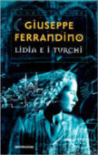 Copertina dell'audiolibro Lidia e i Turchi di FERRANDINO, Giuseppe
