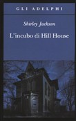 Copertina dell'audiolibro L'incubo di Hill House di JACKSON, Shirley
