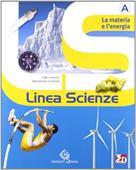 Copertina dell'audiolibro Linea Scienze – La materia e l'energia A di LEOPARDI, Luigi - GARIBOLDI, Mariateresa