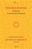 Copertina dell'audiolibro L'inferno è una buona memoria di MURGIA, Michela