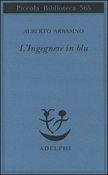 Copertina dell'audiolibro L'Ingegnere in blu di ARBASINO, Alberto