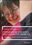 Copertina dell'audiolibro L'integrazione scolastica degli alunni con disabilità di CANEVARO, Andrea (a cura di)