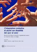 Copertina dell'audiolibro L'integrazione scolastica di alunni con disabilità dal 1977 al 2007 di CANEVARO, A. - D'ALANZO, L. - IANES, D.
