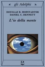 Copertina dell'audiolibro L'io della mente. Fantasie e riflessioni sul sé e sull'anima di HOFSTADTER - DENNET