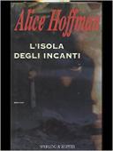 Copertina dell'audiolibro L'isola degli incanti di HOFFMAN, Alice