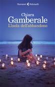 Copertina dell'audiolibro L'isola dell'abbandono di GAMBERALE, Chiara