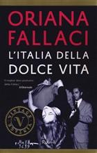 Copertina dell'audiolibro L'Italia della Dolce Vita di FALLACI, Oriana