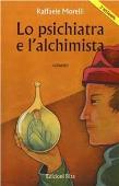 Copertina dell'audiolibro Lo psichiatra e l'alchimista di MORELLI, Raffaele