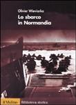 Copertina dell'audiolibro Lo sbarco in Normandia di WIEVIORKA, Oliver