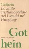 Copertina dell'audiolibro Lo stato cristiano sociale dei gesuiti nel Paraguay di GOTHEIN, Eberhard