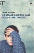 Copertina dell'audiolibro Lo strano caso del cane ucciso a mezzanotte di HADDON, Mark