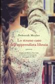 Copertina dell'audiolibro Lo strano caso dell'apprendista libraia di MEYLER, Deborah