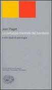 Copertina dell'audiolibro Lo sviluppo mentale del bambino e altri studi di psicologia di PIAGET, Jean