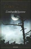 Copertina dell'audiolibro L'ombra del bastone di CORONA, Mauro