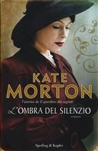 Copertina dell'audiolibro L'ombra del silenzio di MORTON, Kate