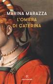 Copertina dell'audiolibro L'ombra di Caterina di MARAZZA, Marina