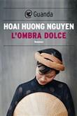 Copertina dell'audiolibro L'ombra dolce di NGUYEN, Hoai Huong