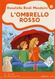 Copertina dell'audiolibro L'ombrello rosso di BINDI MONDAINI, Donatella