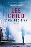 Copertina dell'audiolibro L'ora decisiva di CHILD, Lee