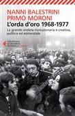 Copertina dell'audiolibro L'orda d'oro 1968-1977 di BALESTRINI, Nanni - MORONI, Primo