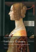 Copertina dell'audiolibro Lorenzo e  Giovanna: vita e arte nella Firenze del Quattrocento di VAN DER SMAN, Gert
