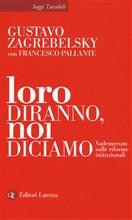 Copertina dell'audiolibro Loro diranno, noi diciamo di ZAGREBELSKY, Gustavo - PALLANTE, Francesco