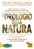 Copertina dell'audiolibro L'orologio della natura. Prevedere il tempo comprendere le stagioni di WOHLLEBEN, Peter Traduzione di Silvia Nerini)