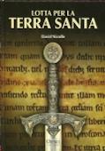 Copertina dell'audiolibro Lotta per la Terra Santa di NICOLLE, David (Trad. Anna Pronti)