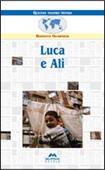 Copertina dell'audiolibro Luca e Alì di GUARNIERI, Rossana