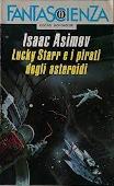 Copertina dell'audiolibro Lucky Starr e i pirati degli asteroidi