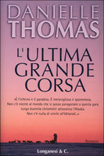 Copertina dell'audiolibro L'ultima grande corsa di THOMAS, Danielle
