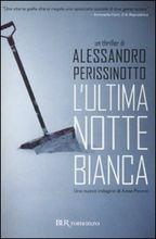 Copertina dell'audiolibro L'ultima notte bianca di PERISSINOTTO, Alessandro